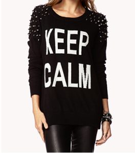 keep calm sweater